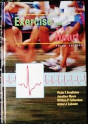 Exercise and the Heart - Third Edition