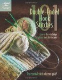 101 Double-Ended Hook Stitches (Annie's Attic: Crochet)